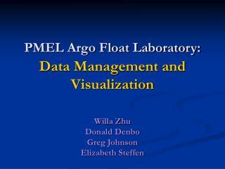 PMEL Argo Float Laboratory: Data Management and Visualization