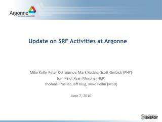 Redesign on SRF Activities at Argonne