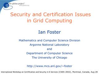 Security and Certification Issues in Grid Computing