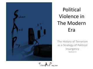 Political Violence in The Modern Era