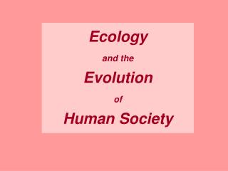 Nature and the Evolution of Human Society