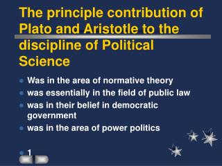 The standard commitment of Plato and Aristotle to the control of Political Science