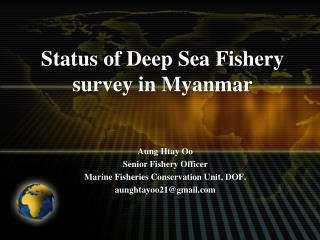 Status of Deep Sea Fishery review in Myanmar