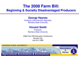 The 2008 Farm Bill: Beginning Socially Disadvantaged Producers