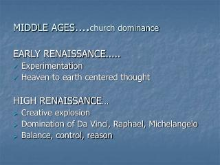 Medieval times .chapel predominance