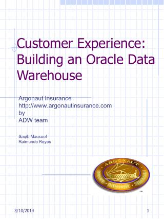 Client Experience: Building an Oracle Data Warehouse