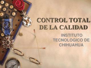 CONTROL TOTAL DE LA CALIDAD