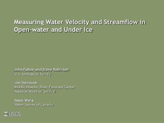 Measuring Water Velocity and Streamflow in Open-water and Under Ice
