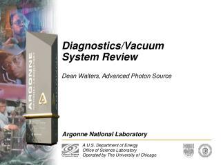 DiagnosticsVacuum System Review