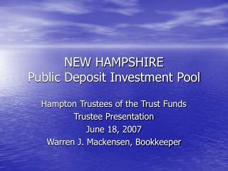 NEW HAMPSHIRE Public Deposit Investment Pool