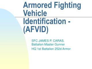 Defensively covered Fighting Vehicle Identification - AFVID
