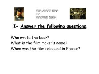 I-Answer the accompanying inquiries. Who composed the book What is the producer s name When was the film discharged in