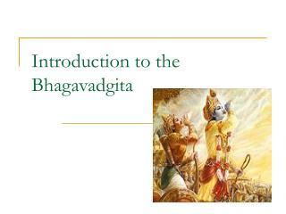 Prologue to the Bhagavadgita