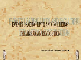 Occasions LEADING UP TO AND INCLUDING THE AMERICAN REVOLUTION