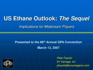 US Ethane Outlook: The Sequel Implications for Midstream Players