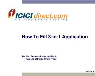 The most effective method to Fill 3-in-1 Application