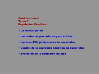 Gen tica teor a Tema 6 Regulaci n Gen tica