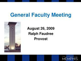 General Faculty Meeting