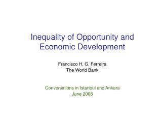 Imbalance of Opportunity and Economic Development