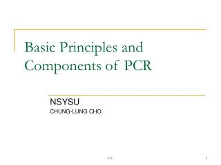 Essential Principles and Components of PCR