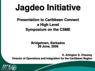 Jagdeo Initiative by H. Arlington D. Chesney
