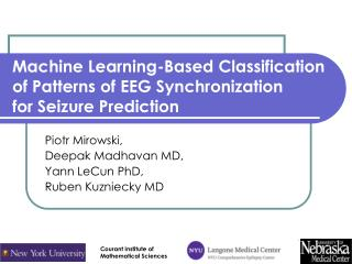 Machine Learning-Based Classification of Patterns of EEG Synchronization for Seizure Prediction