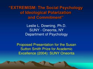 Fanaticism: The Social Psychology of Ideological Polarization ...