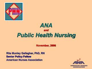 ANA and Public Health Nursing November, 2006