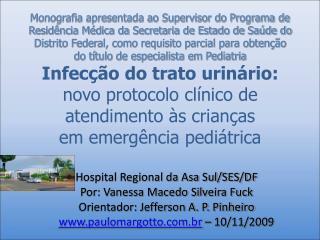 Doctor's facility Regional da Asa Sul