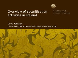 Diagram of securitisation exercises in Ireland