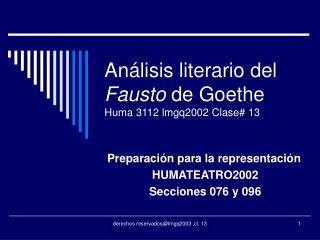 A lisis literario del Fausto de Goethe Huma 3112 lmgq2002 Clase 13