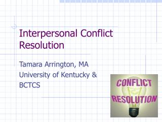 Interpersonal Conflict Resolution