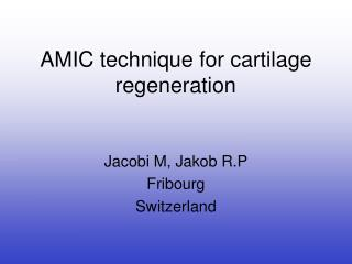 AMIC method for ligament recovery