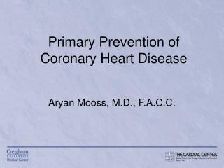 Essential Prevention of Coronary Heart Disease