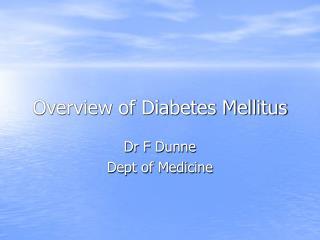 Outline of Diabetes Mellitus