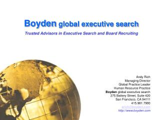 Boyden worldwide official inquiry Trusted Advisors in Executive Search and Board Recruiting