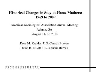 Recorded Changes in Stay-at-Home Mothers: 1969 to 2009