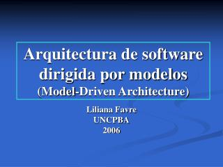 Arquitectura de programming dirigida por modelos Model-Driven Architecture