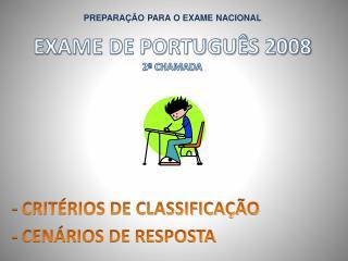 EXAME DE PORTUGU S 2008 2 CHAMADA