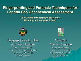 Fingerprinting and Forensic Techniques for Landfill Gas Geochemical Assessment LEA