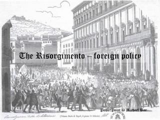 The Risorgimento outside strategy