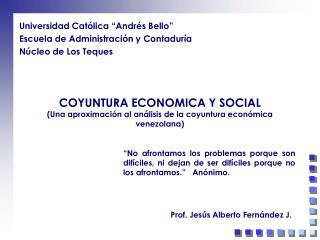 COYUNTURA ECONOMICA Y SOCIAL Una aproximaci n al a lisis de la coyuntura econ mica venezolana