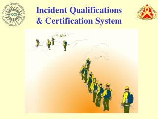 Occurrence Qualifications Certification System