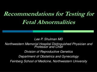 Suggestions for Testing for Fetal Abnormalities