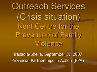 Effort Services Crisis circumstance Kent Center for the Prevention of Family Violence