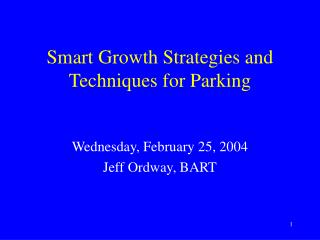 Keen Growth Strategies and Techniques for Parking