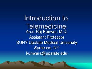 Prologue to Telemedicine
