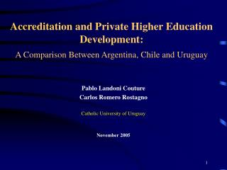Accreditation and Private Higher Education Development: A Comparison Between Argentina, Chile and Uruguay