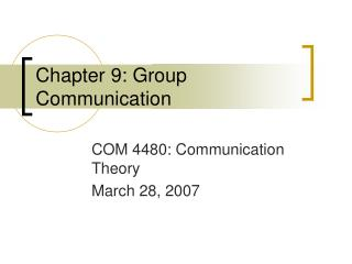Section 9: Group Communication