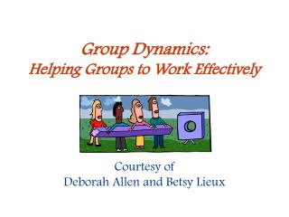 Bunch Dynamics: Helping Groups to Work Effectively